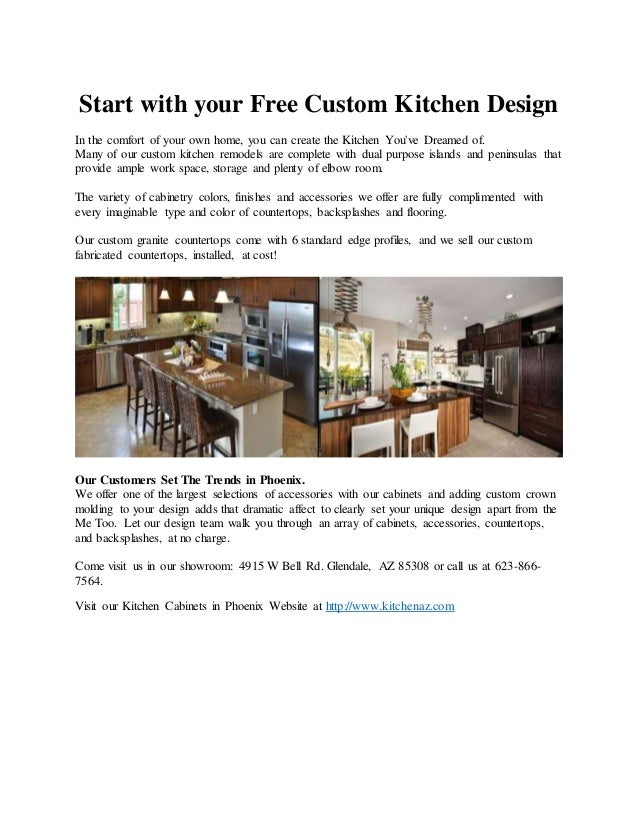 Start With Your Free Custom Kitchen Design In The Comfort Of Your Own Home,  You