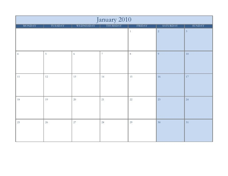 January 2010      MONDAY        TUESDAY        WEDNESDAY         THURSDAY        FRIDAY        SATURDAY        SUNDAY     ...