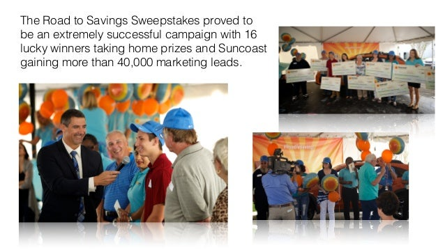 The Road to Savings Sweepstakes proved to  be an extremely successful campaign with 16  lucky winners taking home prizes a...
