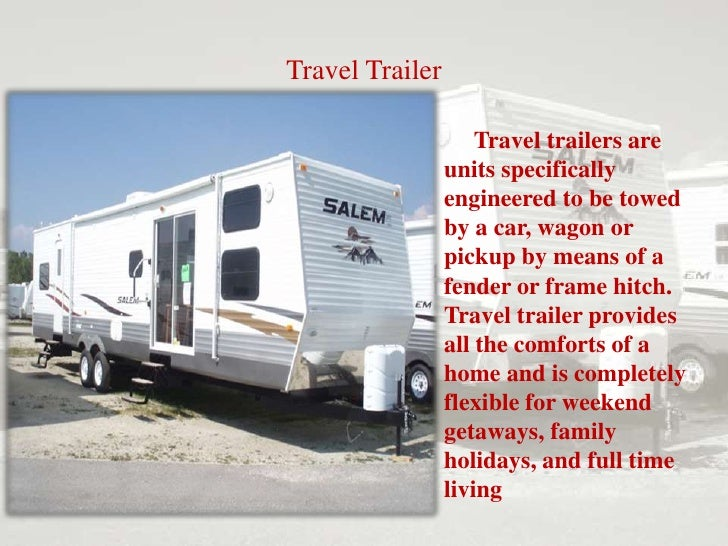 The Rv That Suits Your Life Types Of Rvs