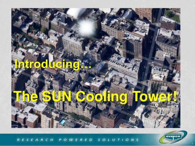 Introducing…  The SUN Cooling Tower!  1