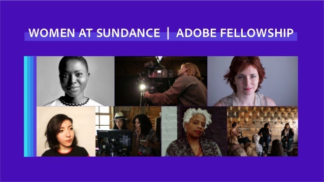 WOMEN AT SUNDANCE | ADOBE FELLOWSHIP