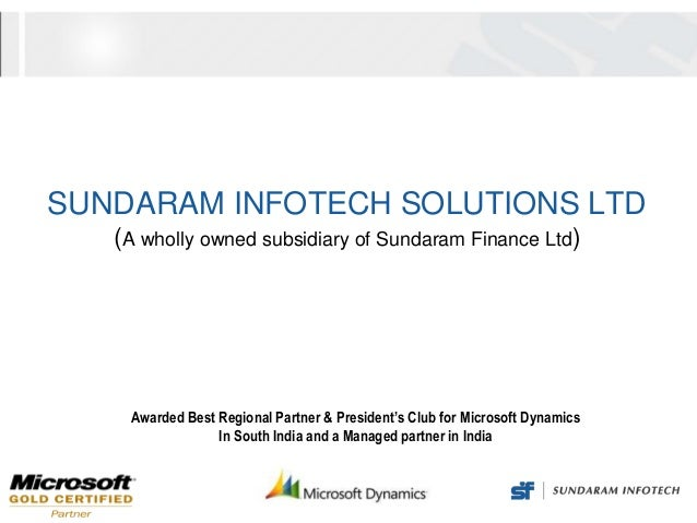SUNDARAM INFOTECH SOLUTIONS LTD   (A wholly owned subsidiary of Sundaram Finance Ltd)    Awarded Best Regional Partner & P...
