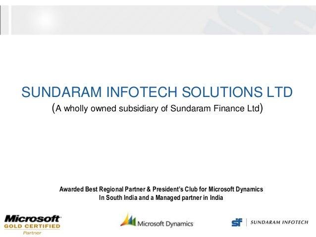 SUNDARAM INFOTECH SOLUTIONS LTD   (A wholly owned subsidiary of Sundaram Finance Ltd)    Awarded Best Regional Partner & P...