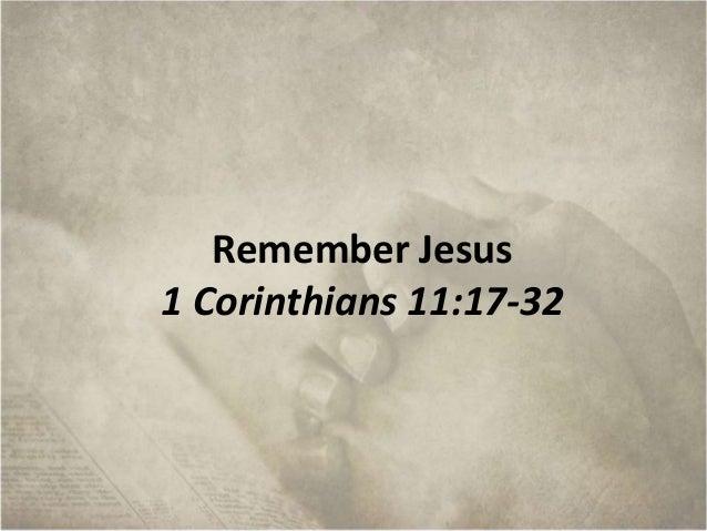 Remember Jesus 1 Corinthians 11:17-32