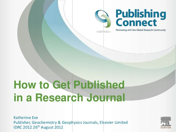 Elsevier author workshop how to write a scientific paper and get i how to get publishedin a research journalkatherine evepublisher geochemistry geophysics journals elsevier limitedidrc spiritdancerdesigns Images