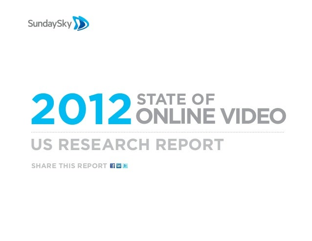 2012 Online Video   State ofUS Research Reportshare this report