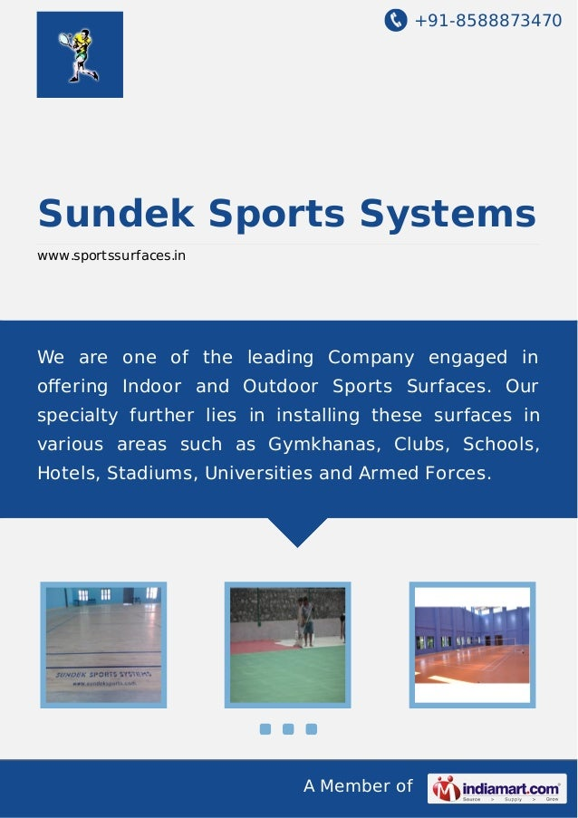 +91-8588873470 A Member of Sundek Sports Systems www.sportssurfaces.in We are one of the leading Company engaged in offerin...