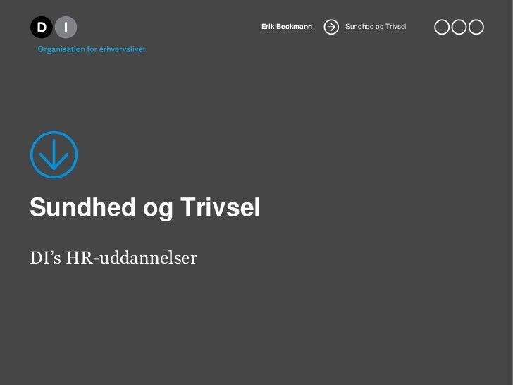 Erik Beckmann   Sundhed og TrivselSundhed og TrivselDI's HR-uddannelser