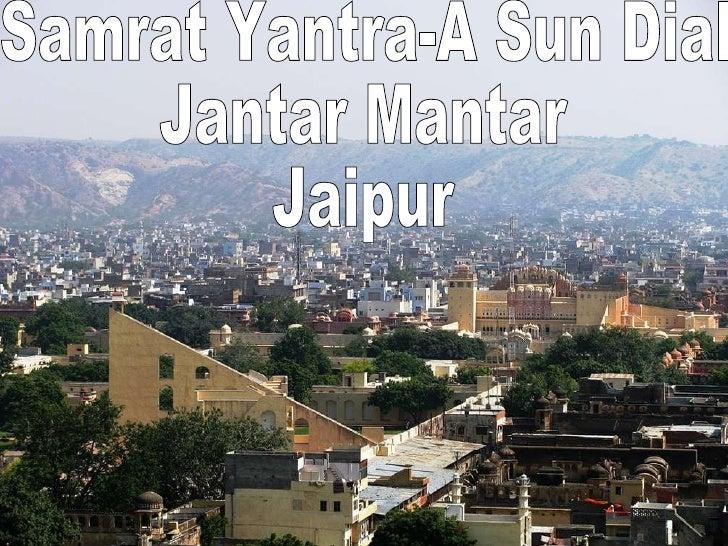 Samrat Yantra-A Sun Dial Jantar Mantar Jaipur