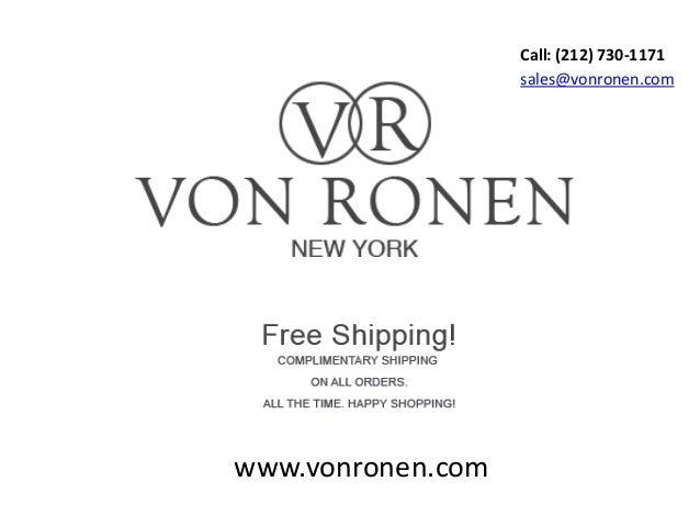 www.vonronen.com sales@vonronen.com Call: (212) 730-1171