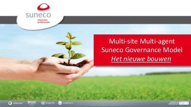 Multi-site Multi-agent Suneco Governance Model Het nieuwe bouwen