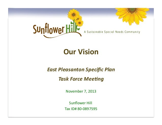 Our	   Vision 	    East	   Pleasanton	   Specific	   Plan 	    Task	   Force	   Mee5ng 	    November	   7,	   2013 	    Sun...