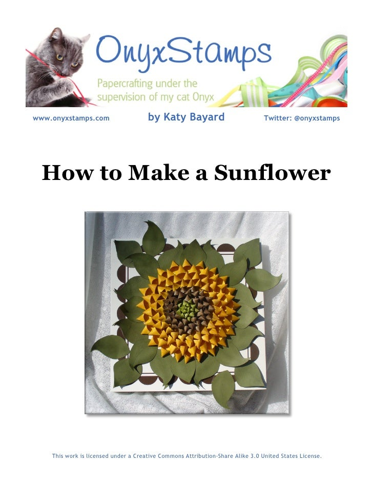 www.onyxstamps.com                    by Katy Bayard                            Twitter: @onyxstamps       How to Make a S...