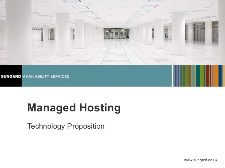 Managed Hosting Technology Proposition