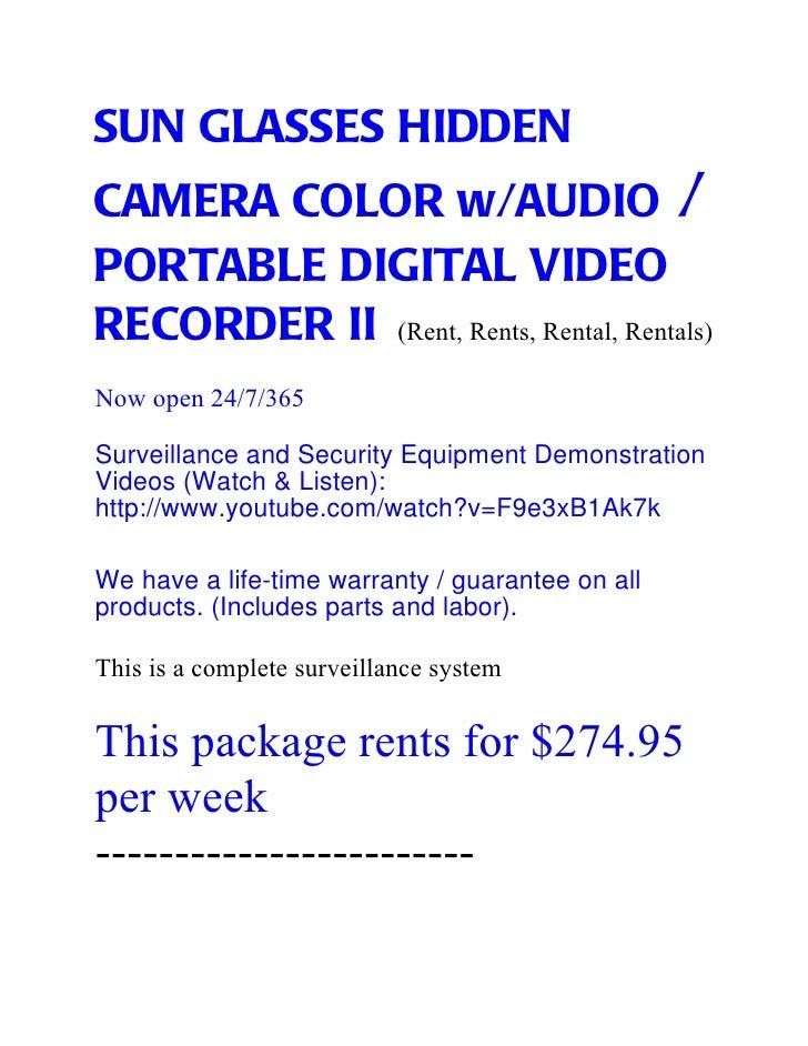 SUN GLASSES HIDDENCAMERA COLOR w/AUDIO /PORTABLE DIGITAL VIDEORECORDER II (Rent, Rents, Rental, Rentals)Now open 24/7/365S...
