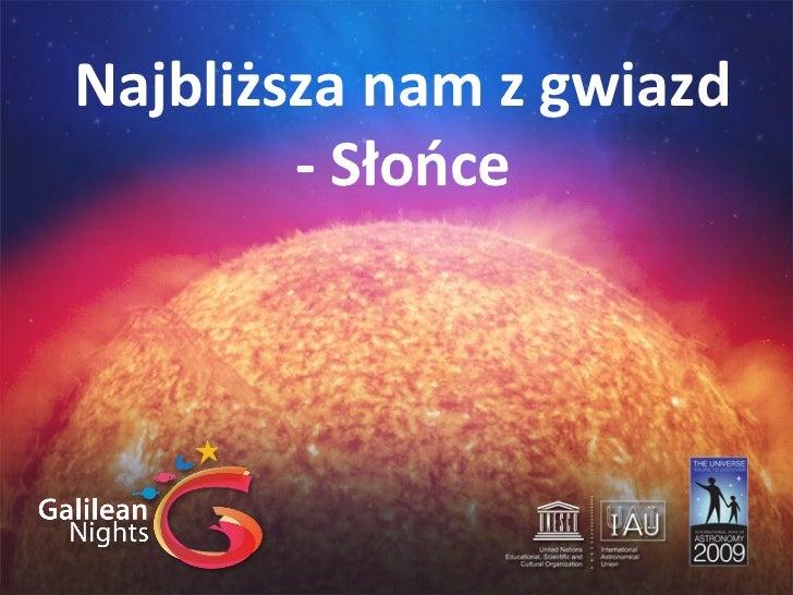 Słońca : Najbliższa nam z gwiazd