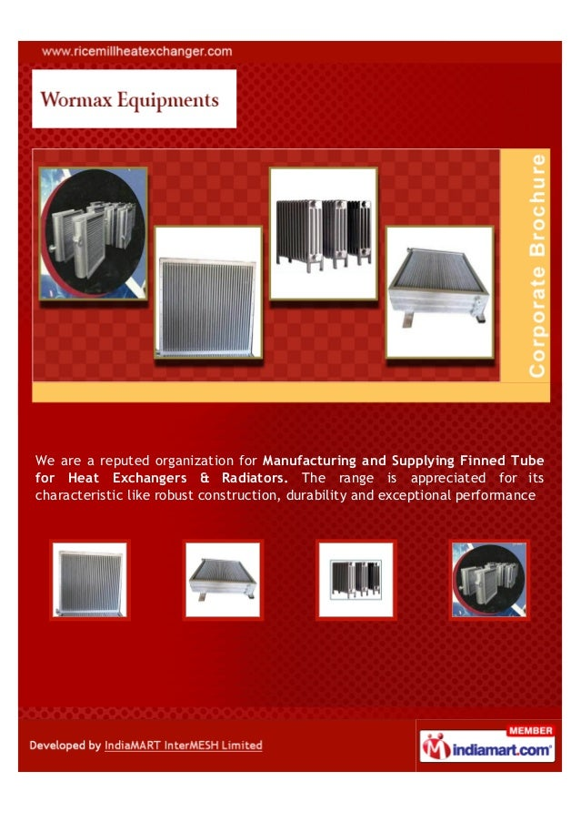 We are a reputed organization for Manufacturing and Supplying Finned Tubefor Heat Exchangers & Radiators. The range is app...