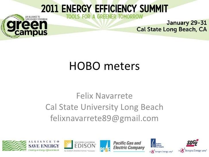 HOBO meters         Felix NavarreteCal State University Long Beach felixnavarrete89@gmail.com
