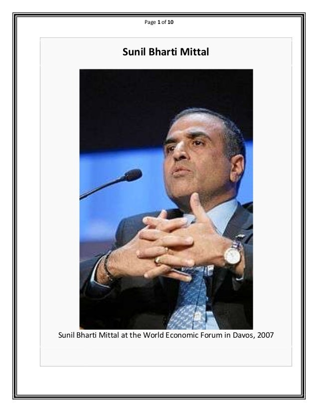Page 1 of 10  Sunil Bharti Mittal  Sunil Bharti Mittal at the World Economic Forum in Davos, 2007