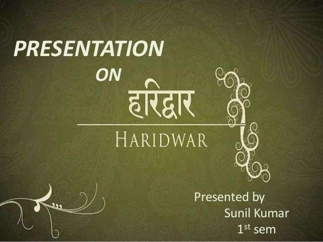 PRESENTATION ON  Presented by Sunil Kumar 1st sem