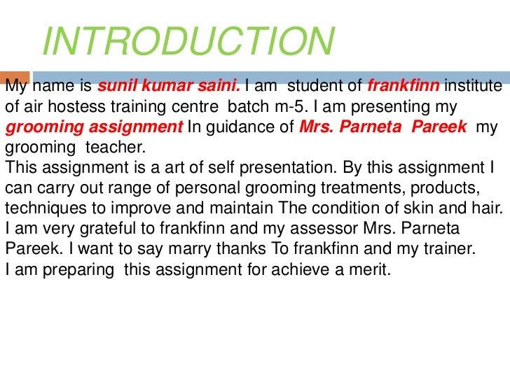 INTRODUCTIONMy name is sunil kumar saini. I am student of frankfinn instituteof air hostess training centre batch m-5. I a...