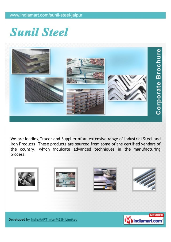 We are leading Trader and Supplier of an extensive range of Industrial Steel andIron Products. These products are sourced ...
