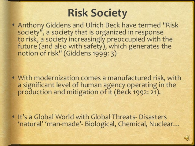 essay on risk society Frameworks, noting that the risk society is marked by change,  douglas, m ( 1982) risk and culture: an essay on the selection of technological and.