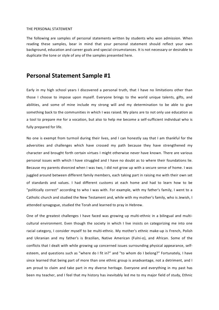 THE PERSONAL STATEMENTThe following are samples of personal statements written by students who won admission. Whenreading ...