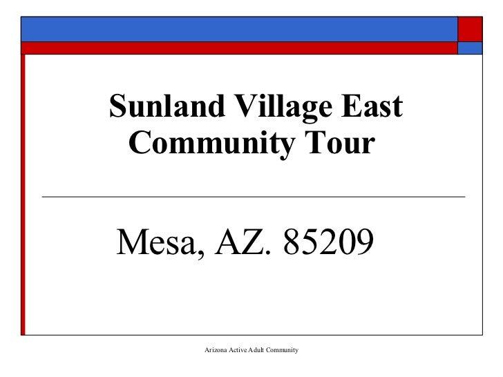 Sunland Village East – Community Tour                Mesa, AZ. 85209 C                     AZ Active Adult Retirement Comm...