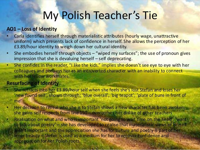 annotation of my polish teachers tie The history boys study guide contains a biography of alan bennett, literature essays, quiz questions, major themes, characters, and a full summary and.