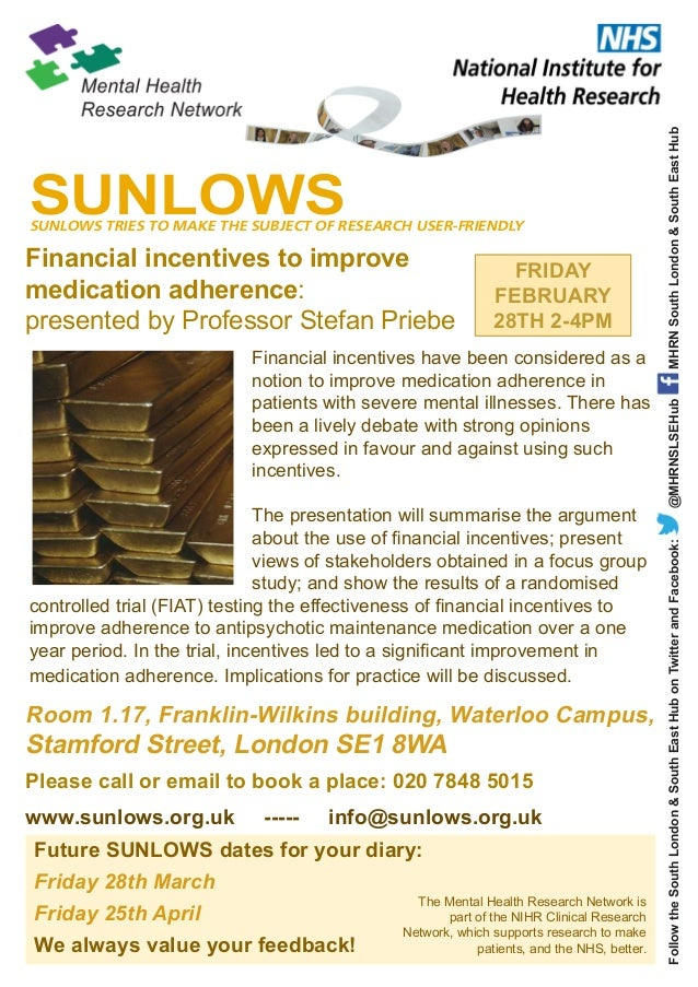 FRIDAY FEBRUARY 28TH 2-4PM  Financial incentives have been considered as a notion to improve medication adherence in patie...