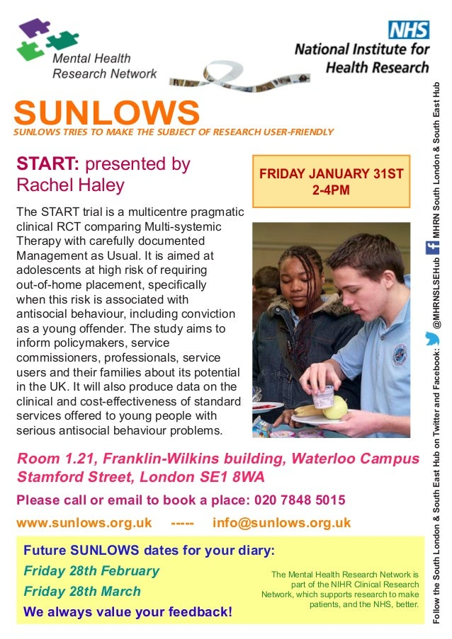 SUNLOWS TRIES TO MAKE THE SUBJECT OF RESEARCH USER-FRIENDLY  FRIDAY JANUARY 31ST 2-4PM  @MHRNSLSEHub  The START trial is a...