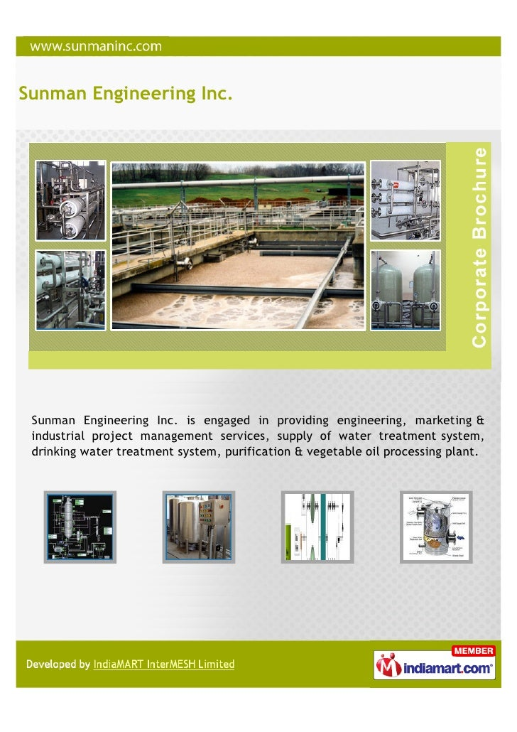 Sunman Engineering Inc. Sunman Engineering Inc. is engaged in providing engineering, marketing & industrial project manage...