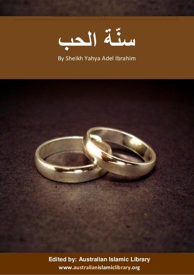 Australian Islamic Library www.australianislamiclibrary.org  Sunnah of Love 1  Edited by: Australian Islamic Library  www....