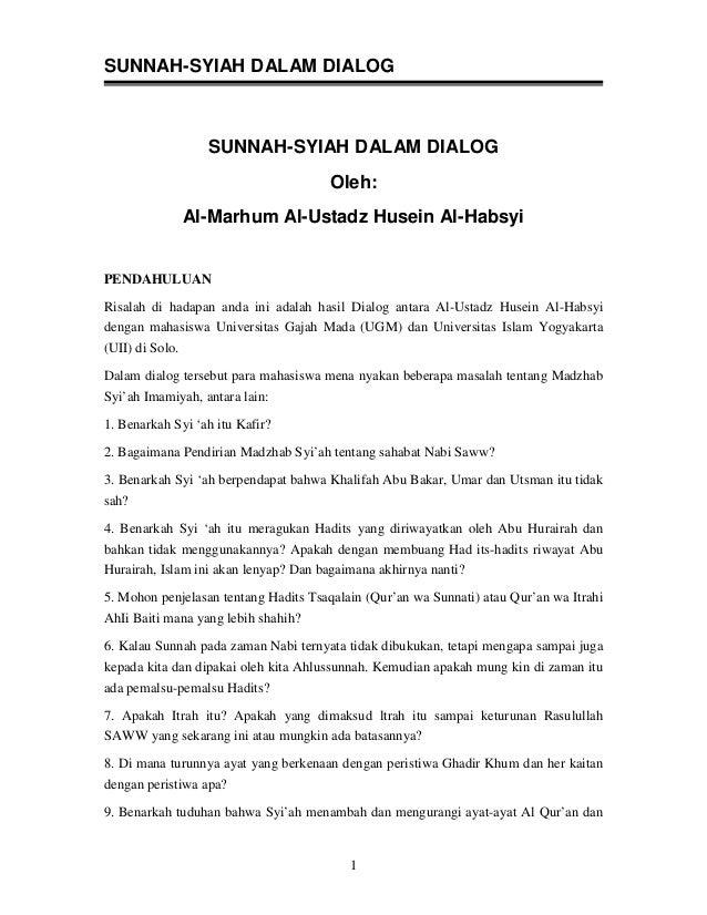 SUNNAH-SYIAH DALAM DIALOG                   SUNNAH-SYIAH DALAM DIALOG                                      Oleh:          ...