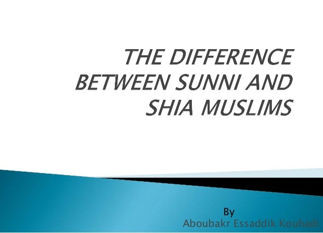 Differences between Shiite and Sunni Muslims