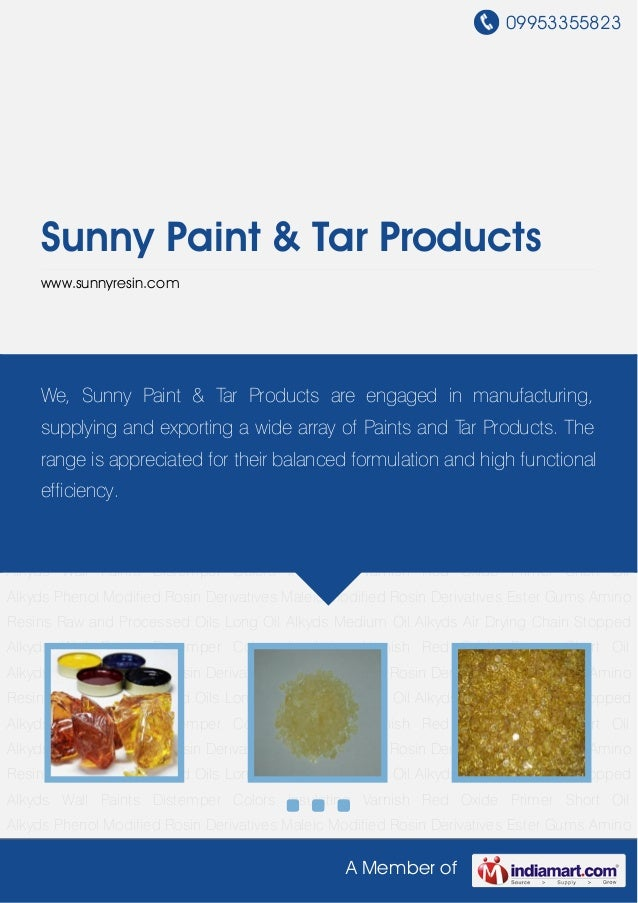 09953355823A Member ofSunny Paint & Tar Productswww.sunnyresin.comPhenol Modified Rosin Derivatives Maleic Modified Rosin ...