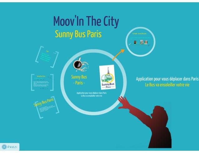 Sunny bus paris   etape 3 - prez v1