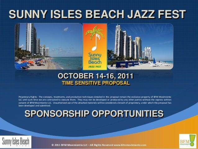 SUNNY ISLES BEACH JAZZ FEST                                      OCTOBER 14-16, 2011                                      ...