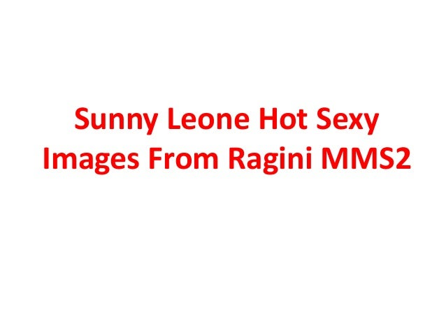 Sunny Leone Hot Sexy Images From Ragini MMS2