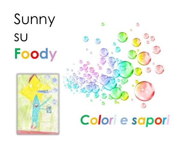 SunnysuFoodyColori e sapori