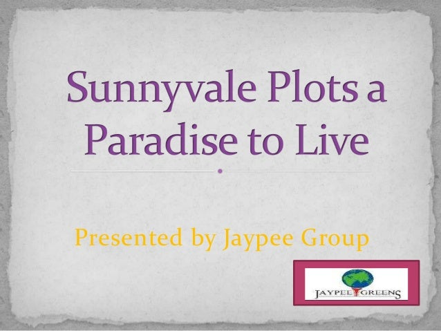 Presented by Jaypee Group