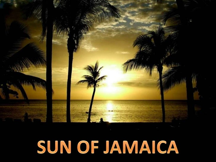 SUN OF JAMAICA<br />