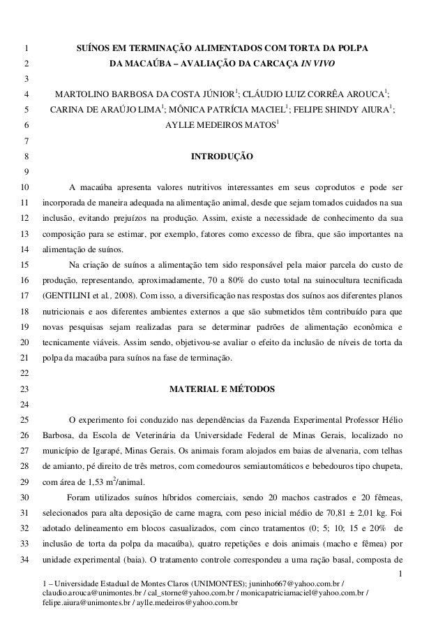SUÍNOS EM TERMINAÇÃO ALIMENTADOS COM TORTA DA POLPA 1  DA MACAÚBA – AVALIAÇÃO DA CARCAÇA IN VIVO 2  3  MARTOLINO BARBOSA D...