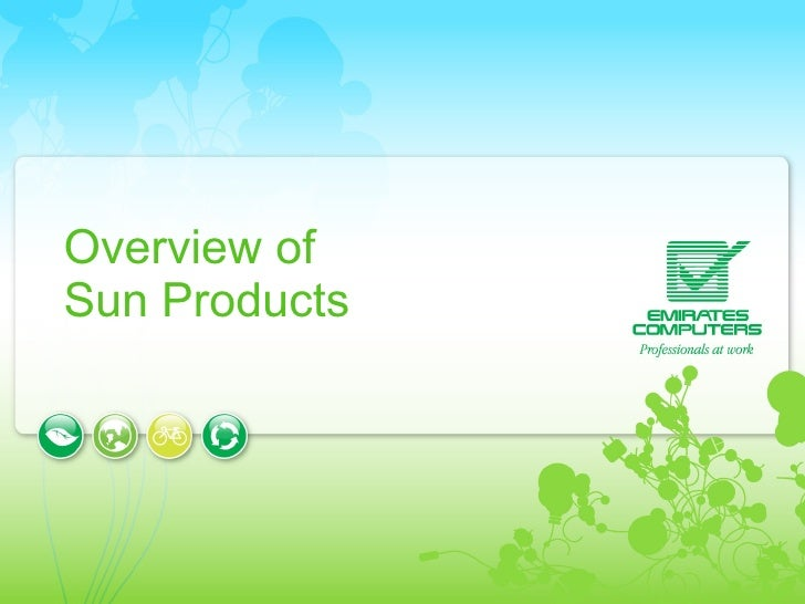 Overview of  Sun Products