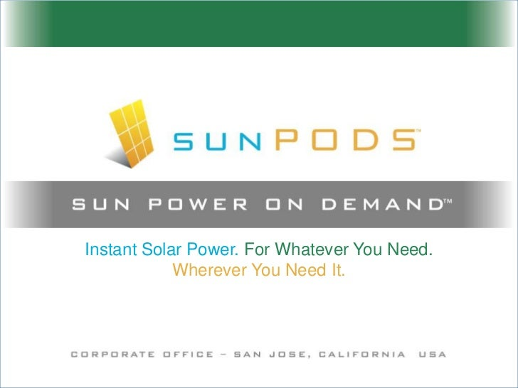 Instant Solar Power. For Whatever You Need.Wherever You Need It.<br />