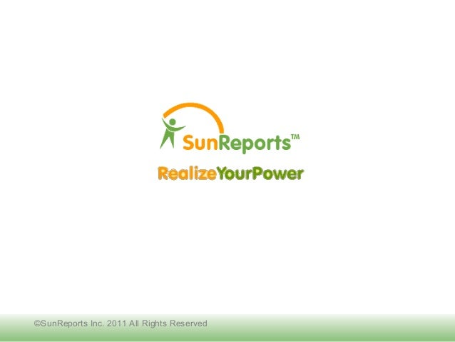 ©SunReports Inc. 2011 All Rights Reserved