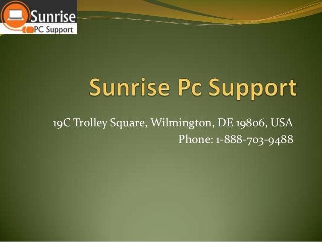 19C Trolley Square, Wilmington, DE 19806, USA Phone: 1-888-703-9488