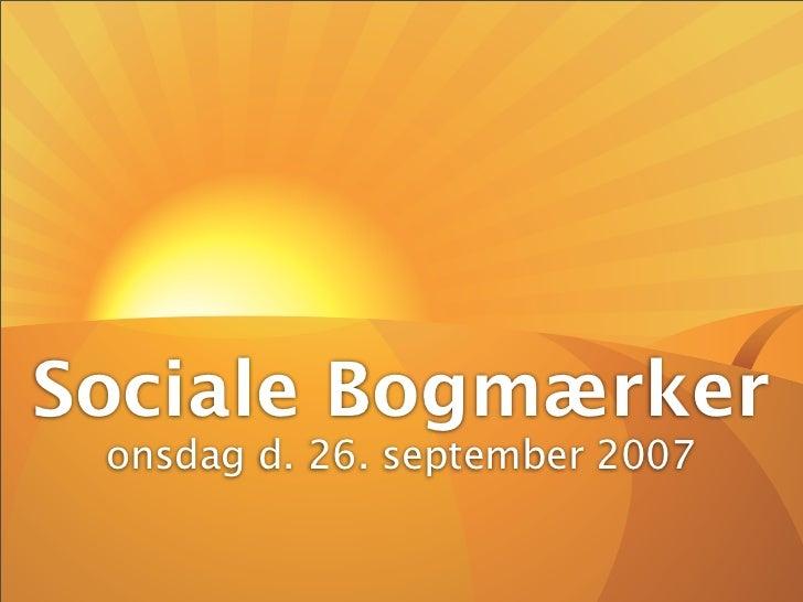 Sociale Bogmærker  onsdag d. 26. september 2007